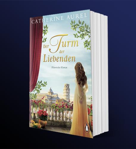 Catherine Aurel: Der Turm der Liebenden